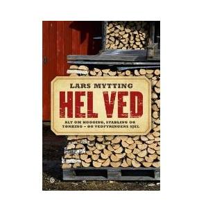 Gavetips: Lars Mytting - Hel Ved